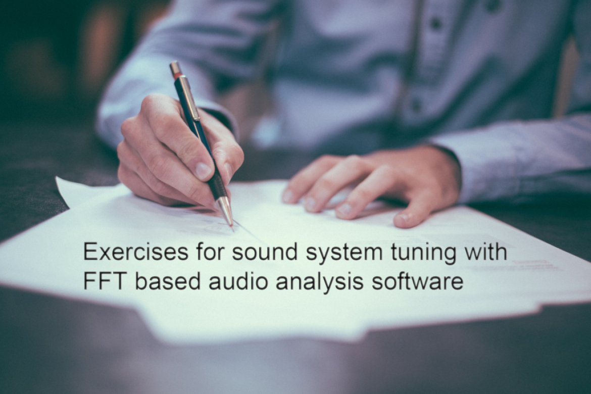 Exercises for sound system tuning with FFT based audio analysis software